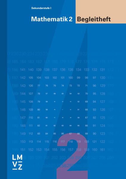 Mathematik 2, Sekundarstufe I, Begleitheft