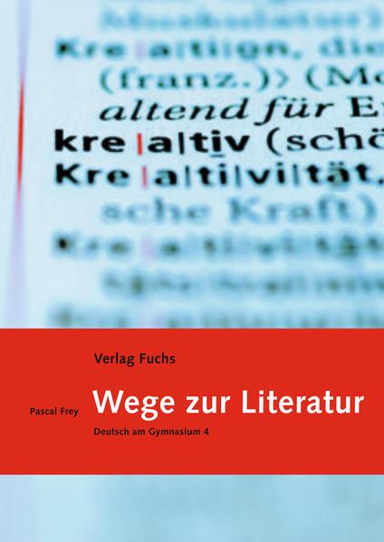 Wege zur Literatur (mit Code für digitale Ausgabe)