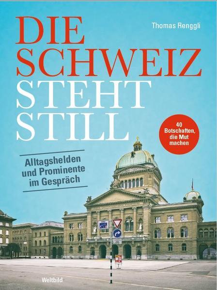 Die Schweiz steht still