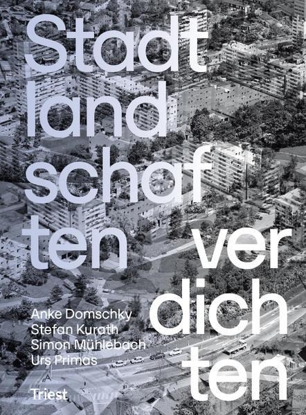Stadtlandschaften verdichten