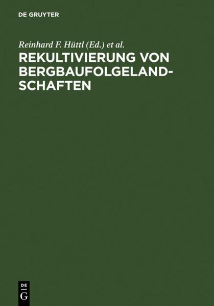 Rekultivierung von Bergbaufolgelandschaften