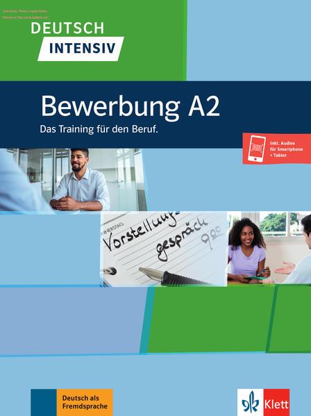 Deutsch intensiv, Bewerbung A2