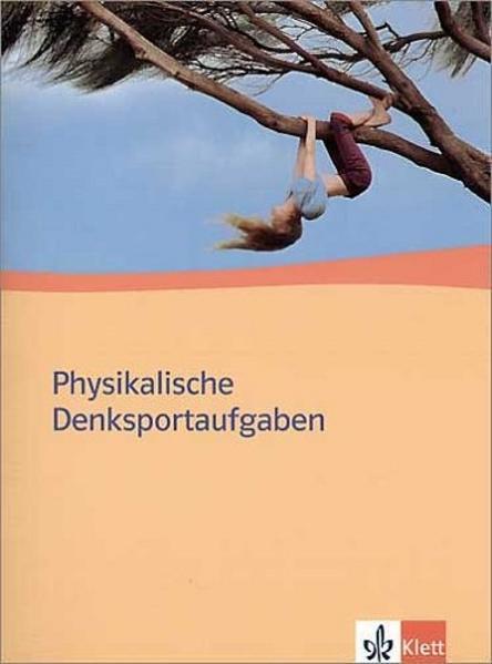 Physikalische Denksportaufgaben. Ausgabe ab 2004