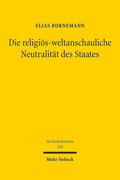 Die religiös-weltanschauliche Neutralität des Staates