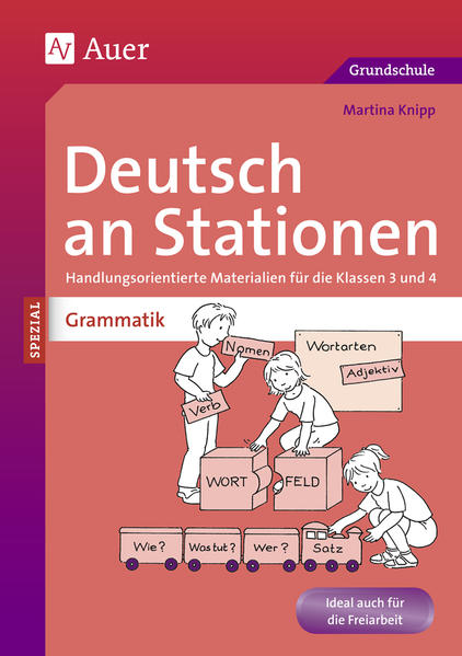 Deutsch an Stationen spezial: Grammatik 3/4