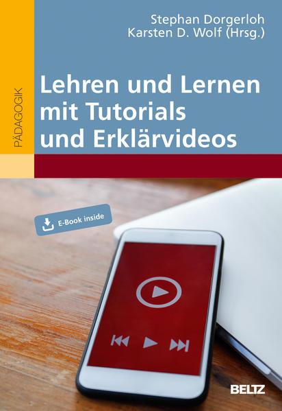 Lehren und Lernen mit Tutorials und Erklärvideos