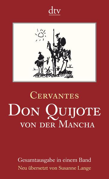 Don Quijote von der Mancha, Teil I und II