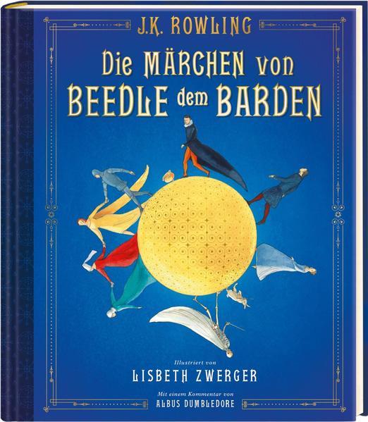 Die Märchen von Beedle dem Barden (farbig illustrierte Schmuckausgabe)