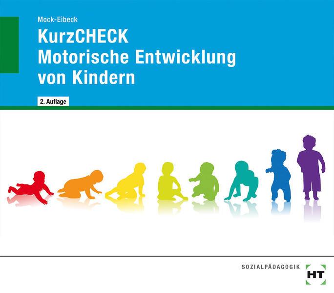 KurzCHECK Motorische Entwicklung von Kindern