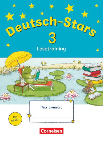 Deutsch-Stars - Allgemeine Ausgabe / 3. Schuljahr - Lesetraining