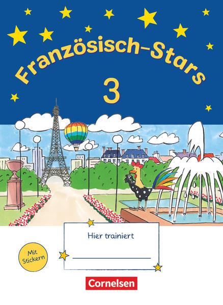 Französisch-Stars / 3. Schuljahr - Übungsheft