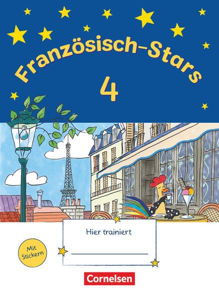 Französisch-Stars / 4. Schuljahr - Übungsheft