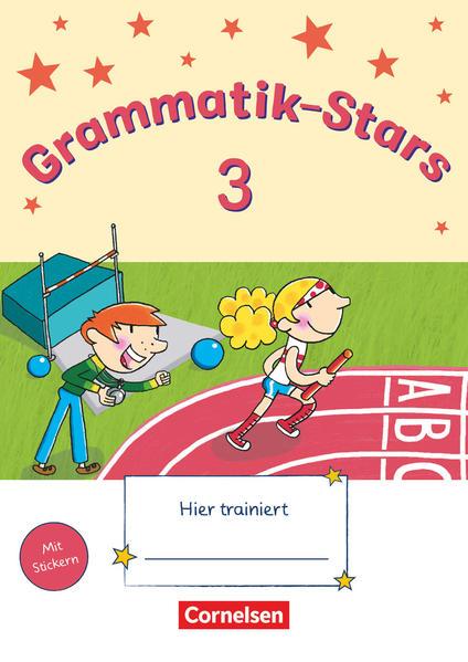 Grammatik-Stars / 3. Schuljahr - Übungsheft