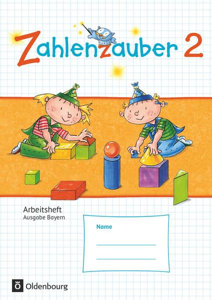 Zahlenzauber - Mathematik für Grundschulen - Ausgabe Bayern 2014 - 2. Jahrgangsstufe