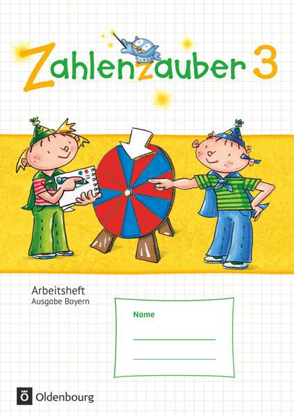 Zahlenzauber - Mathematik für Grundschulen - Ausgabe Bayern 2014 - 3. Jahrgangsstufe