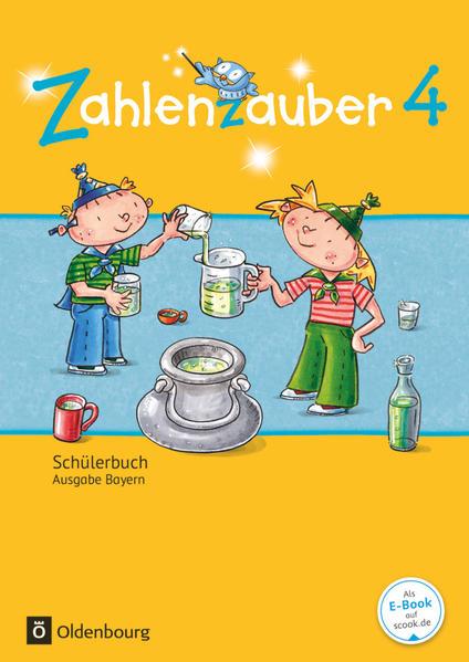 Zahlenzauber - Mathematik für Grundschulen - Ausgabe Bayern 2014 - 4. Jahrgangsstufe