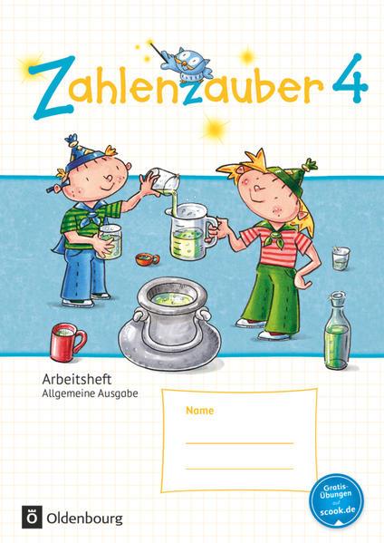Zahlenzauber - Mathematik für Grundschulen - Allgemeine Ausgabe 2016 - 4. Schuljahr