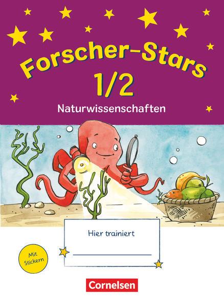 Forscher-Stars - Sachunterricht / 1./2. Schuljahr - Naturwissenschaften