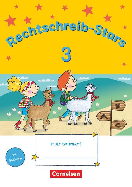 Rechtschreib-Stars - Neubearbeitung 2018 / 3. Schuljahr - Übungsheft