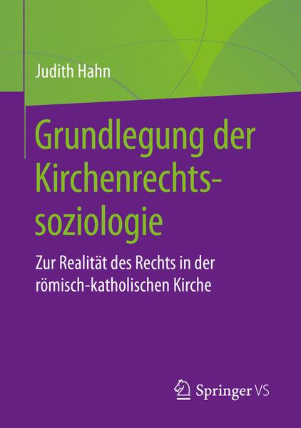 Grundlegung der Kirchenrechtssoziologie