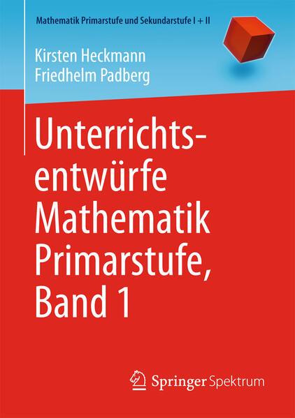 Unterrichtsentwürfe Mathematik Primarstufe, Band 1