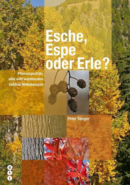 Esche, Espe oder Erle?