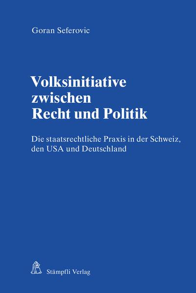 Volksinitiative zwischen Recht und Politik