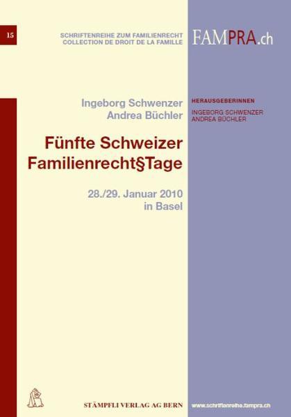 Fünfte Schweizer Familienrecht§Tage
