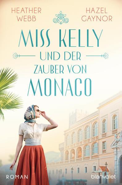 Miss Kelly und der Zauber von Monaco