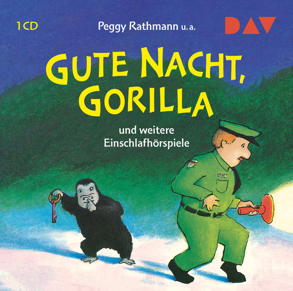 Gute Nacht, Gorilla! und weitere Einschlafhörspiele