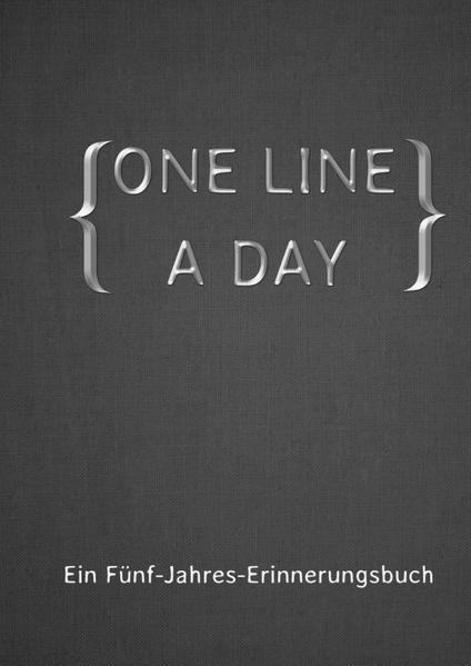ONE LINE A DAY - Ein Fünf-Jahres-Erinnerungsbuch