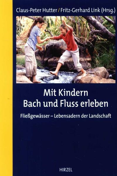 Mit Kindern Bach und Fluss erleben