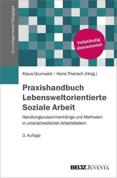 Praxishandbuch Lebensweltorientierte Soziale Arbeit