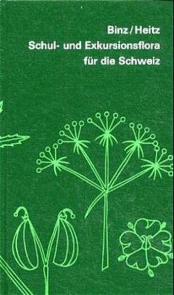 Schul- und Exkursionsflora für die Schweiz
