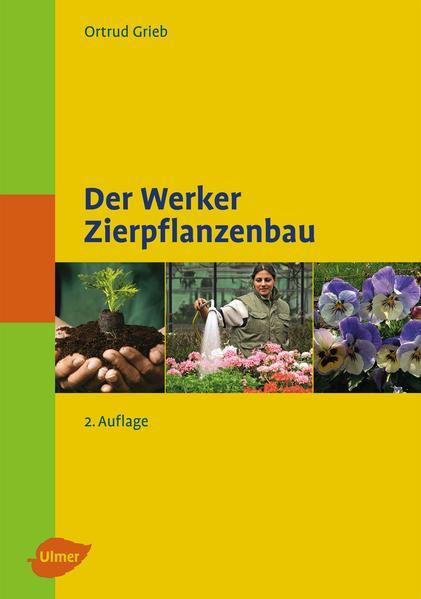 Der Werker - Zierpflanzenbau