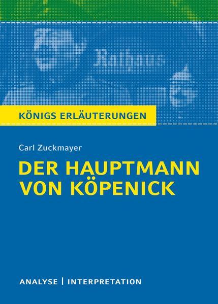 Der Hauptmann von Köpenick von Carl Zuckmayer.