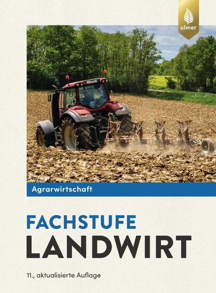 Agrarwirtschaft Fachstufe Landwirt