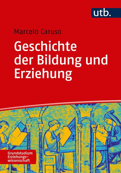 Geschichte der Bildung und Erziehung