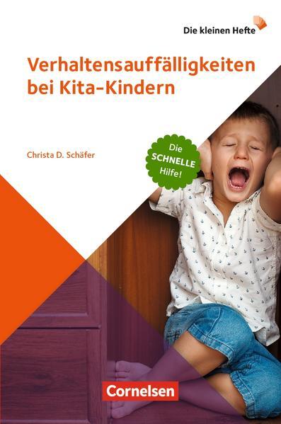 Die kleinen Hefte / Verhaltensauffälligkeiten bei Kita-Kindern