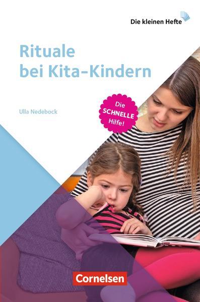 Die kleinen Hefte / Rituale bei Kita-Kindern
