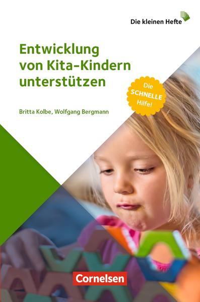 Die kleinen Hefte / Entwicklung von Kita-Kindern unterstützen