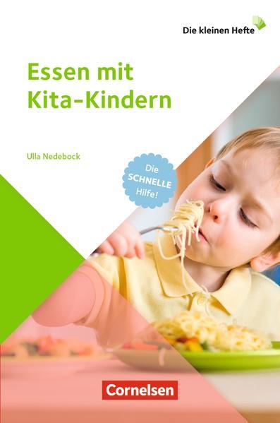 Die kleinen Hefte / Essen mit Kita-Kindern