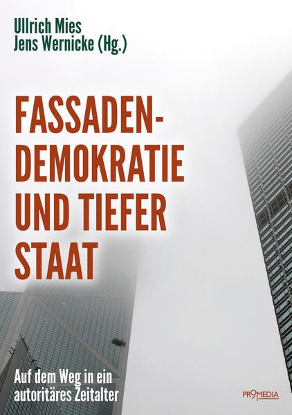 Fassadendemokratie und Tiefer Staat