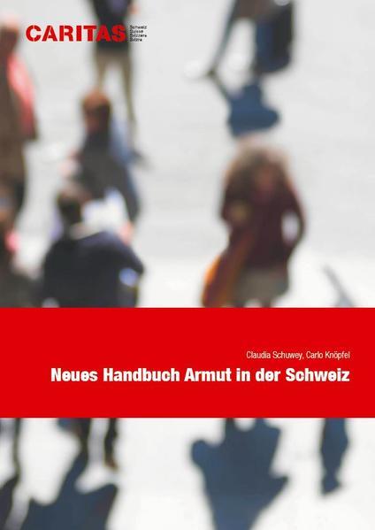 Neues Handbuch Armut in der Schweiz