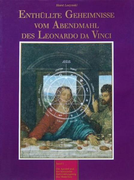 Enthüllte Geheimnisse vom Abendmahl des Leonardo da Vinci