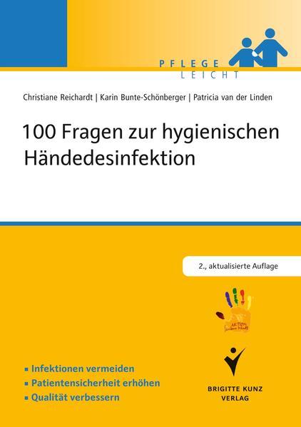 100 Fragen zur hygienischen Händedesinfektion