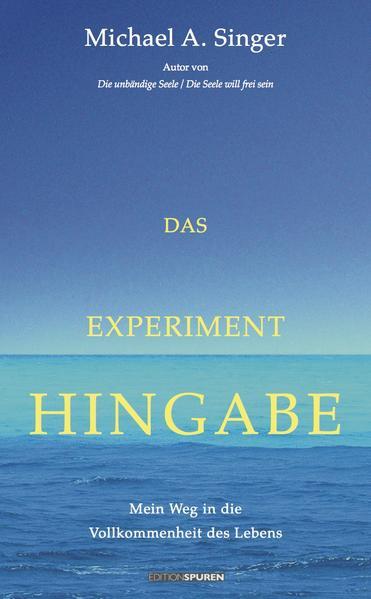 Das Experiment Hingabe