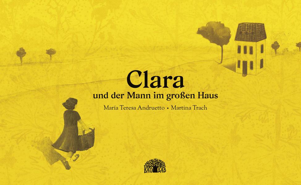 Clara und der Mann im großen Haus