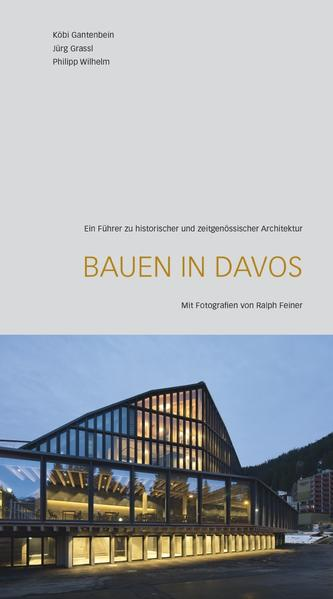 Bauen in Davos