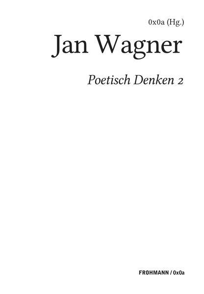 Poetisch denken 2: Jan Wagner